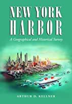 New York Harbor: A Geographical And…
