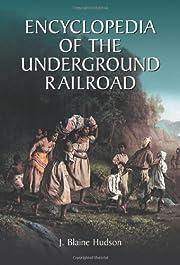 Encyclopedia of the Underground Railroad por…