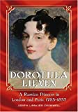 Dorothea Lieven : a Russian princess in London and Paris : 1785-1857 / Judith Lissauer Cromwell