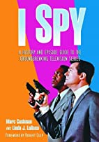 I Spy: A History and Episode Guide to the…