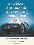 American Automobile Advertising, 1930-1980:…