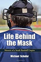 Life Behind the Mask: Memoir of a Youth…