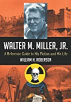 Walter M. Miller, Jr.: A Reference Guide to…
