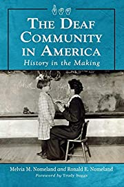 The Deaf Community in America: History in…