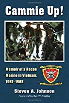 Cammie Up!: Memoir of a Recon Marine in…