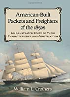 American-Built Packets and Freighters of the…