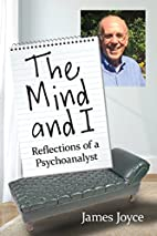 The Mind and I: Reflections of a…