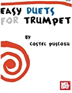 Easy Duets for Trumpet by Costel Puscoiu
