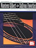 Nineteen Gilbert and Sullivan favorites / arranged for classical guitar by Mark Marrington