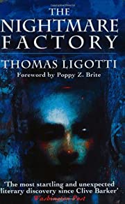 The Nightmare Factory por Thomas Ligotti