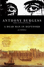 A Dead Man in Deptford (Burgess, Anthony)…