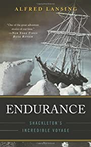 Endurance: Shackleton's Incredible Voyage af…