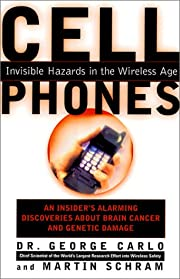 Cell Phones: Invisible Hazards in the…