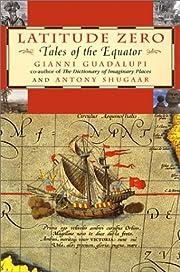 Latitude Zero: Tales of the Equator por…