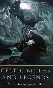 Celtic Myths and Legends por Peter…