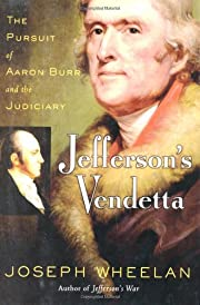 Jefferson's Vendetta: The Pursuit of Aaron…
