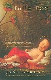Faith Fox: A Novel de Jane Gardam