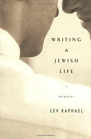 Writing a Jewish Life: Memoirs por Lev…