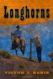 Longhorns af Victor J. Banis