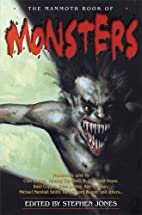 The Mammoth Book of Monsters by Stephen…