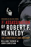 The assassination of Robert F. Kennedy : the conspiracy and coverup / William W. Turner, Jonn G. Christian