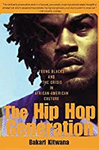 The Hip-Hop Generation: Young Blacks and the…