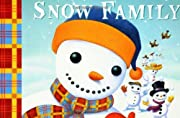 The Snow Family de Daniel Kirk