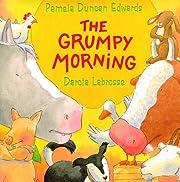 Grumpy Morning, The por Pamela Duncan…