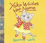 Yoko Writes Her Name (A Yoko Book) af…