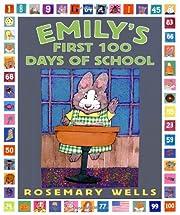 Emily's First 100 Days of School av Rosemary…