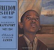 Freedom Ship av Doreen Rappaport