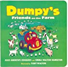 Dumpy's Friends on the Farm by Julie Andrews…