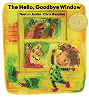 The Hello, Goodbye Window af Norton Juster