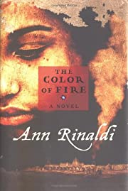 The Color of Fire av Ann Rinaldi