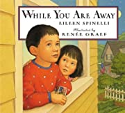 While You Are Away af Eileen Spinelli