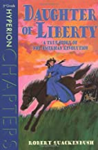 Daughter of Liberty (Hyperion Chapters) by…