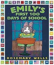 Emily's First 100 Days of School av…