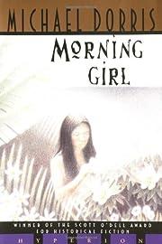 Morning Girl de Michael Dorris