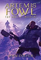 The Arctic Incident by Eoin Colfer