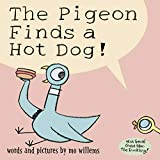 The Pigeon Finds a Hot Dog! av Mo Willems