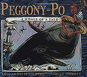 Peggony-po: A Whale Of A Tale por Andrea…