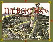 Bone Man: A Native American Modoc Tale by…