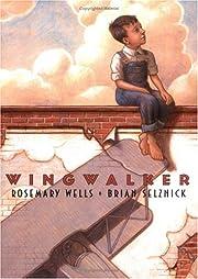 Wingwalker af Rosemary Wells