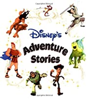 Disney's Adventure Stories (Disney Storybook…