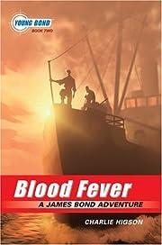 Blood fever : a James Bond adventure av…