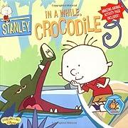 Stanley In a While Crocodile de Laura…