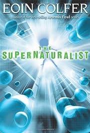 The Supernaturalist de Eoin Colfer