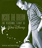 Inside the Dream (Disney Editions Deluxe) by…