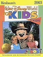 Birnbaum's Walt Disney World for Kids By…