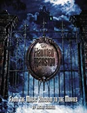 The Haunted Mansion: From the Magic Kingdom…